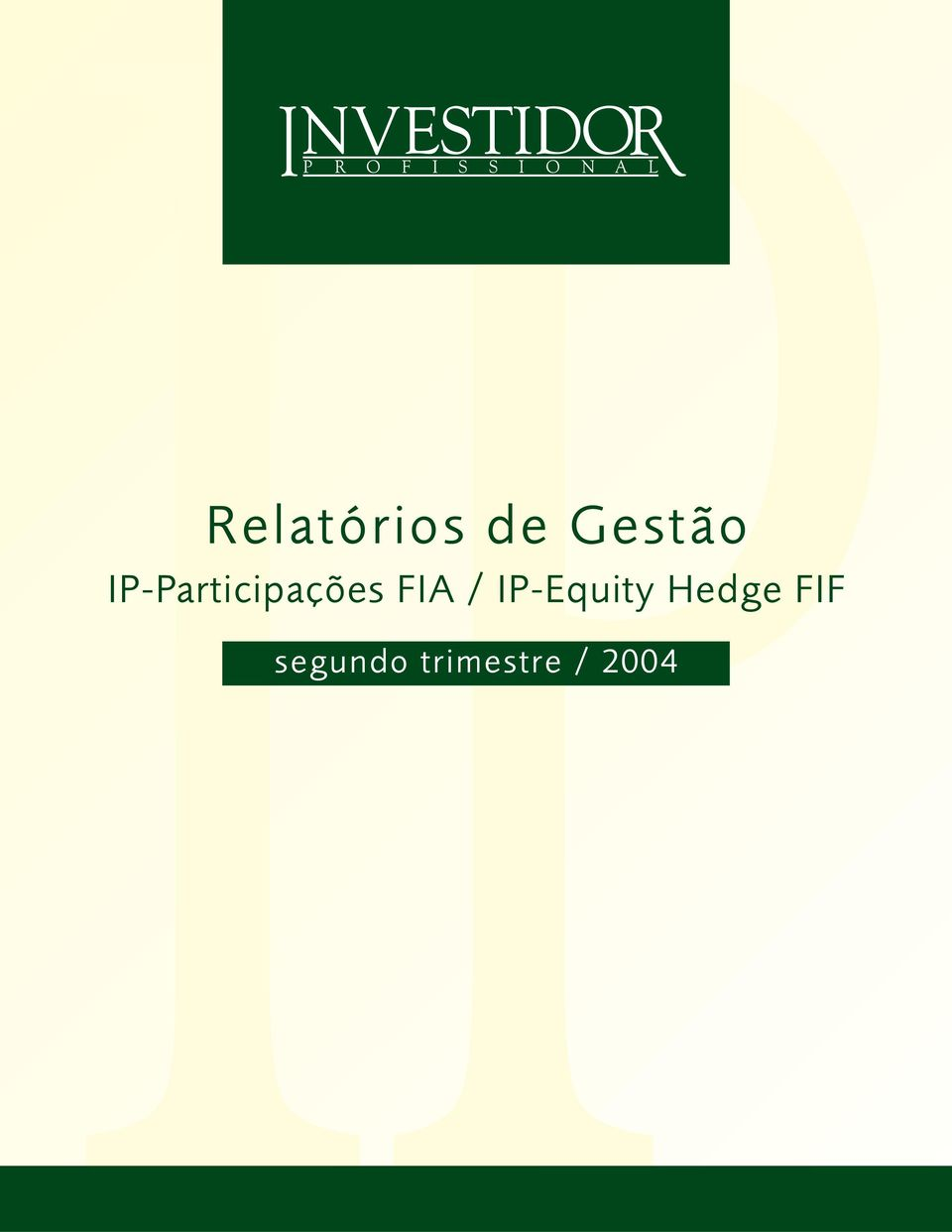 / IP-Equity Hedge FIF