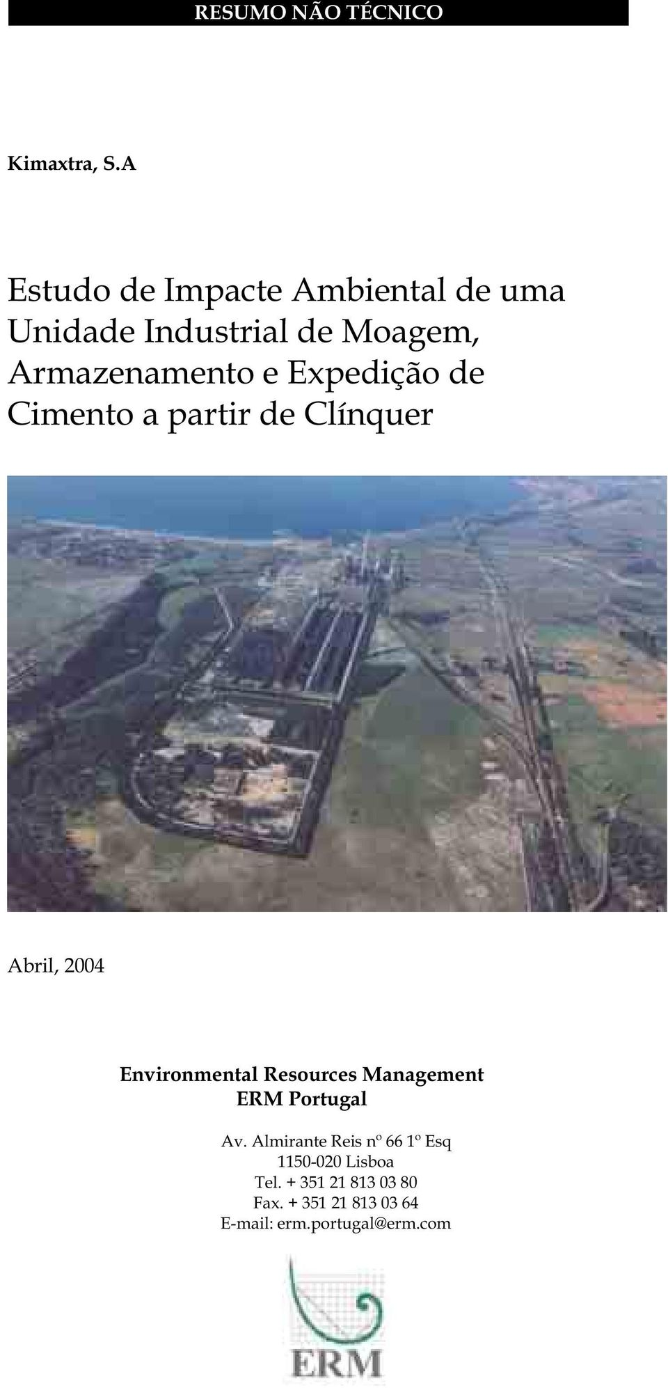 e Expedição de Cimento a partir de Clínquer Abril, 2004 Environmental Resources