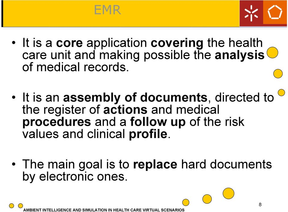 It is an assembly of documents, directed to the register of actions and medical