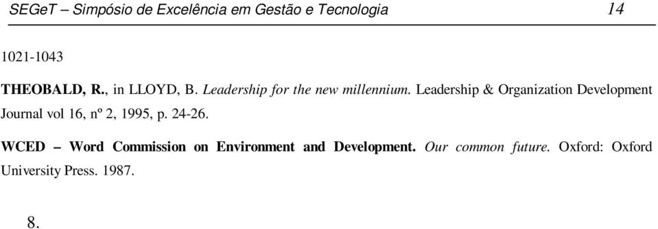 Leadership & Organization Development Journal vol 16, nº 2, 1995, p. 24-26.