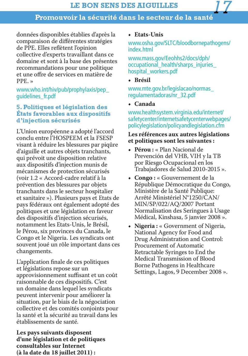 int/hiv/pub/prophylaxis/pep_ guidelines_fr.pdf 5.