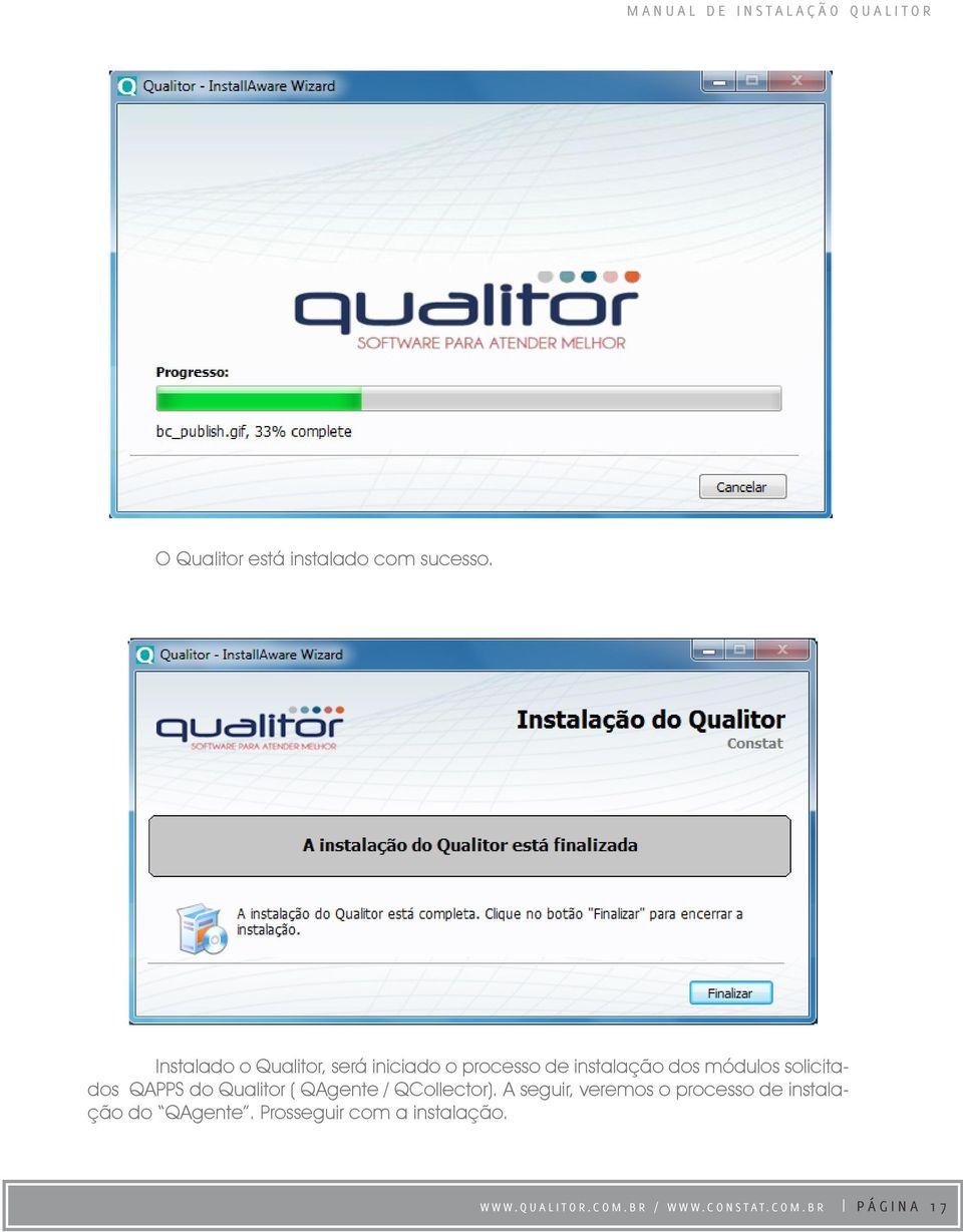 solicitados QAPPS do Qualitor ( QAgente / QCollector).
