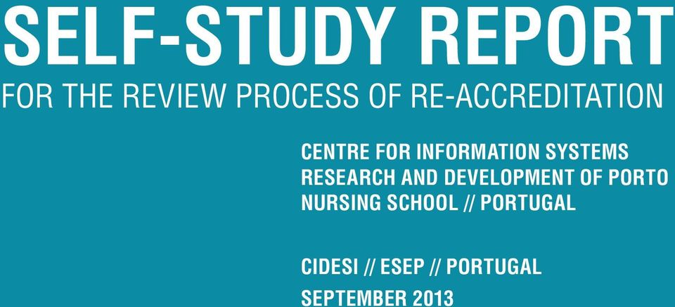 RESEARCH AND DEVELOPMENT OF PORTO NURSING SCHOOL