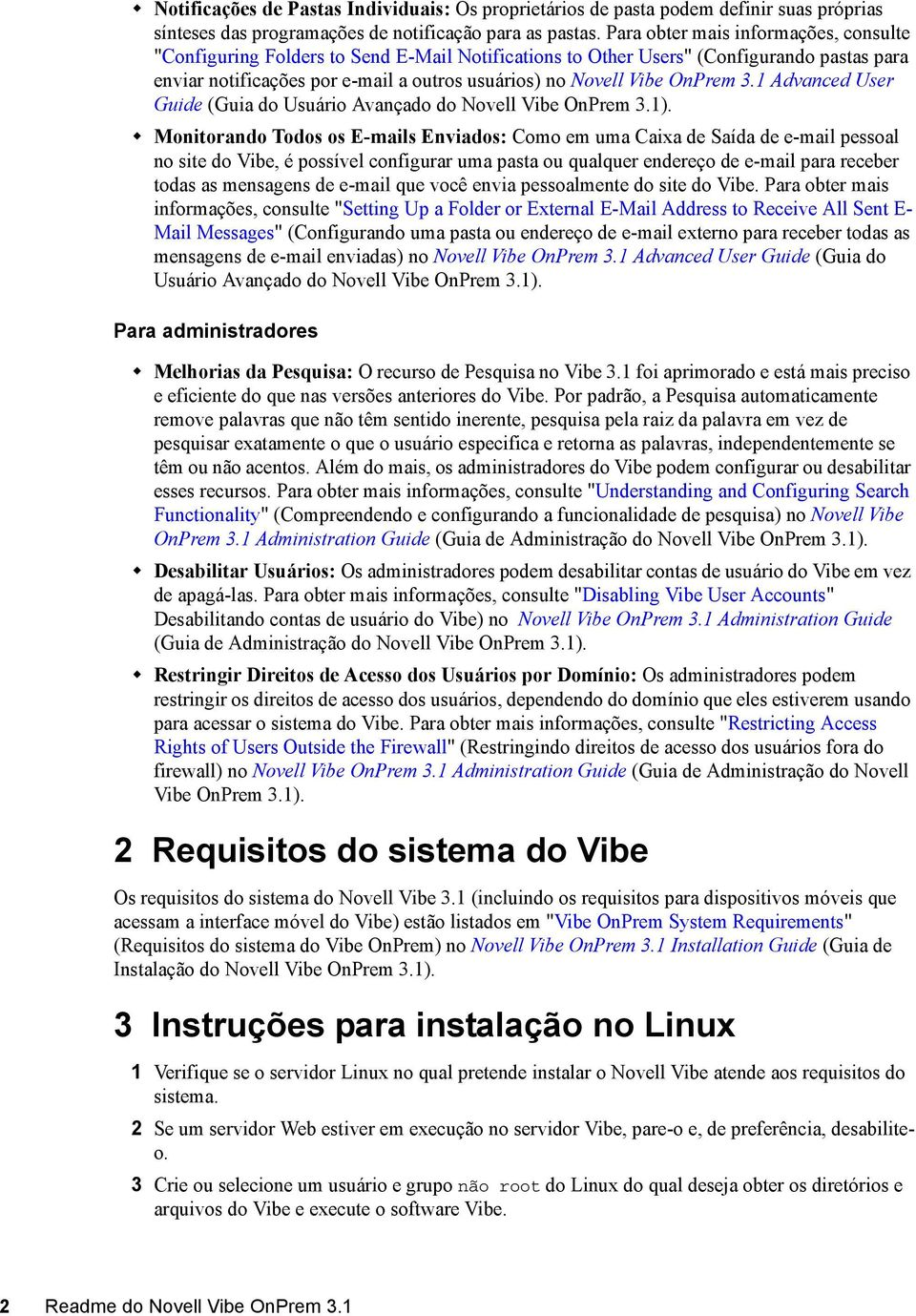 OnPrem 3.1 Advanced User Guide (Guia do Usuário Avançado do Novell Vibe OnPrem 3.1).