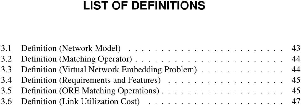 3 Definition (Virtual Network Embedding Problem)............. 44 3.