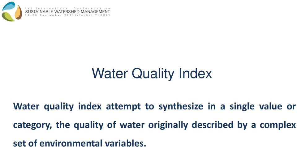 category, the quality of water originally
