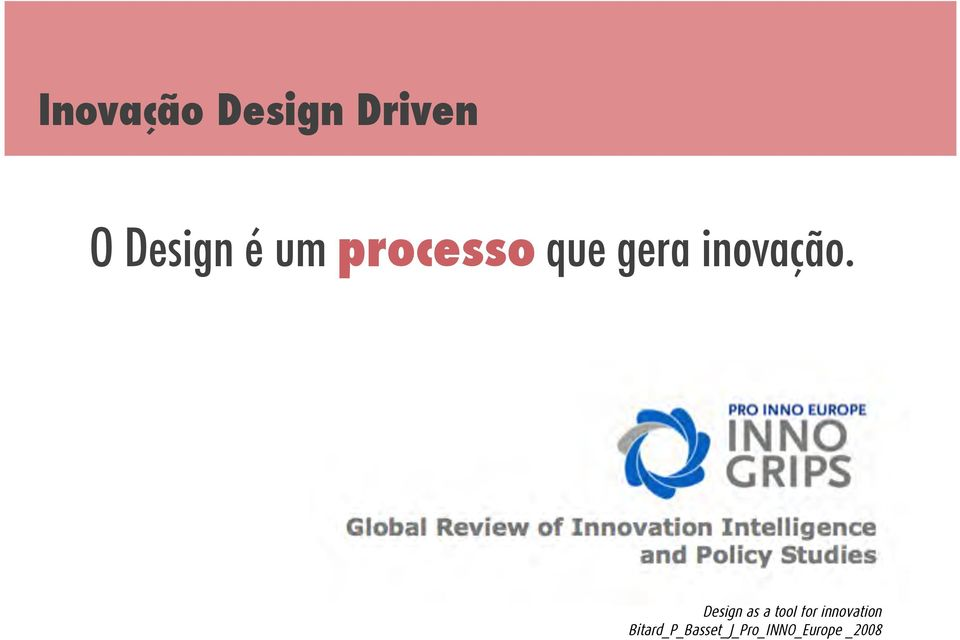 Design as a tool for innovation