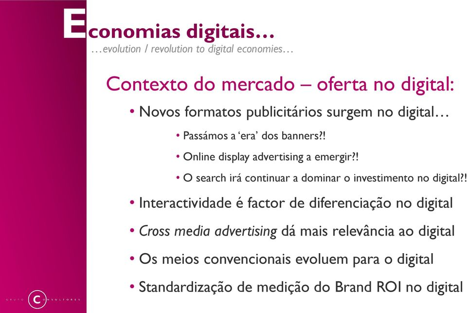 ! O search irá continuar a dominar o investimento no digital?