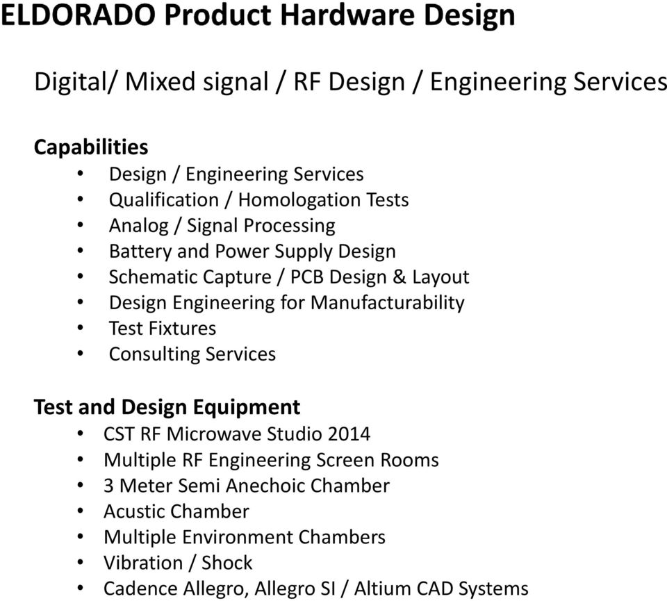 Manufacturability Test Fixtures Consulting Services Test and Design Equipment CST RF Microwave Studio 2014 Multiple RF Engineering