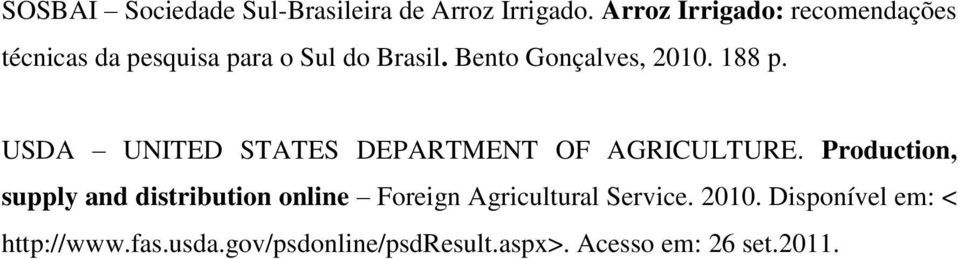 Bento Gonçalves, 2010. 188 p. USDA UNITED STATES DEPARTMENT OF AGRICULTURE.