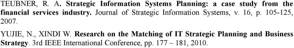 services industry. Journal of Strategic Information Systems, v. 16, p.