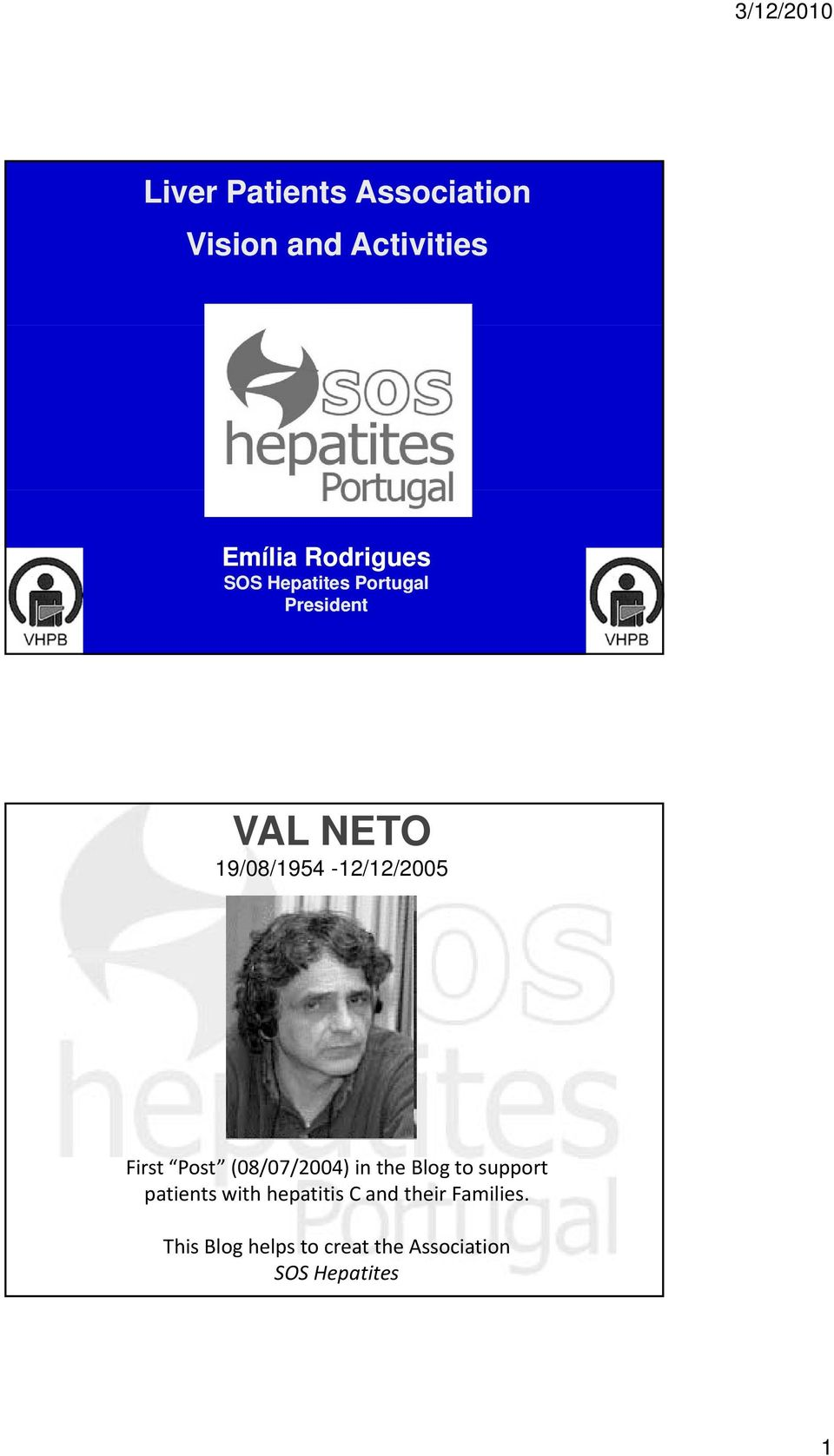 Post (08/07/2004) in the Blog to support patients with hepatitis C