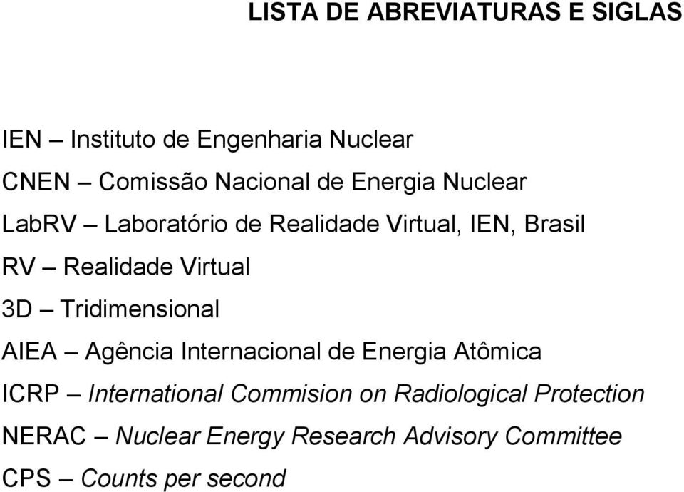 Tridimensional AIEA Agência Internacional de Energia Atômica ICRP International Commision on