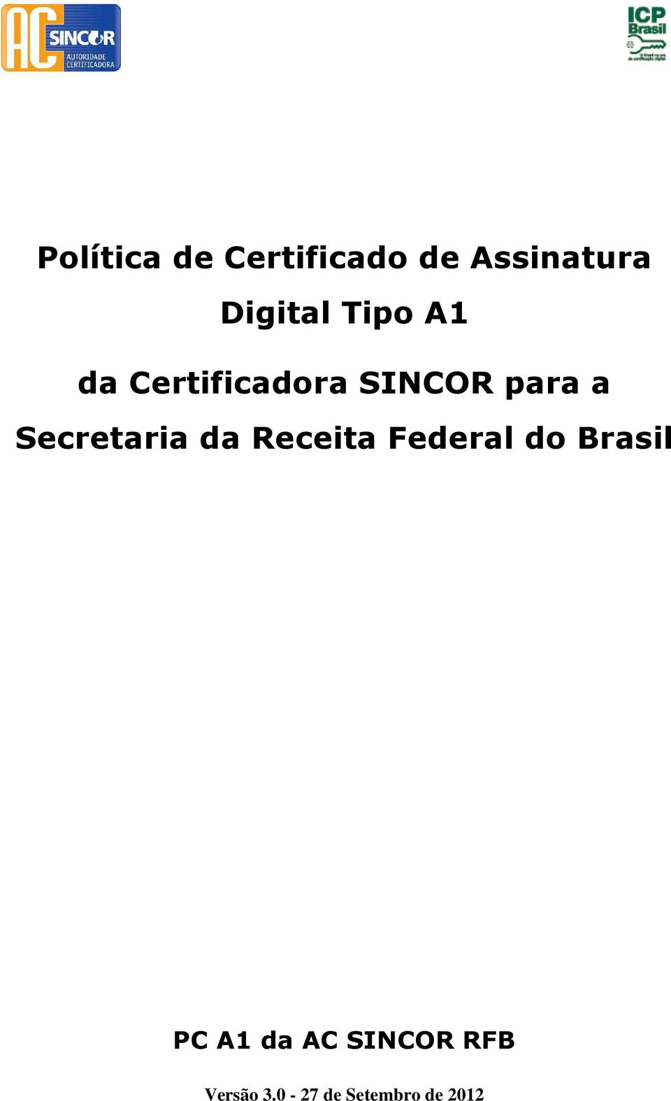 Secretaria da Receita Federal do Brasil PC A1
