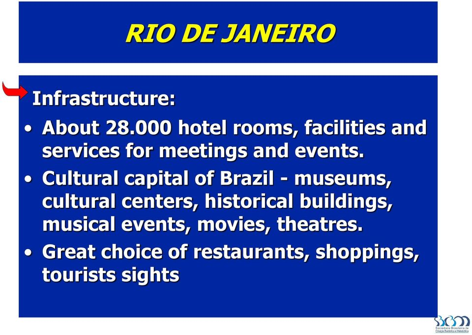 Cultural capital of Brazil - museums, cultural centers, historical