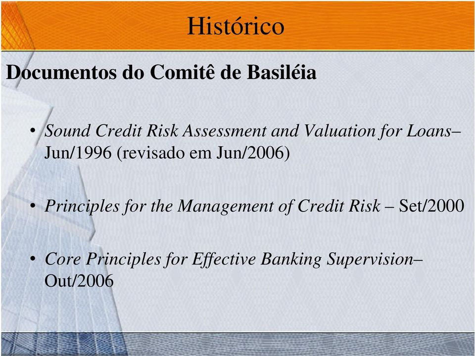 em Jun/2006) Principles for the Management of Credit Risk
