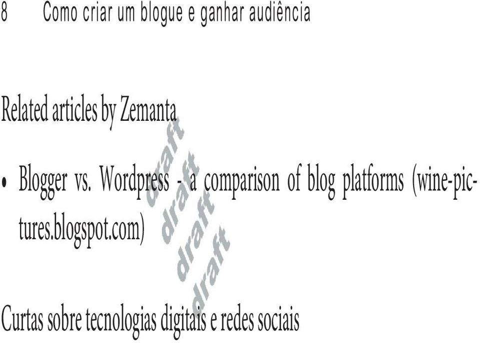 Wordpress - a comparison of blog platforms