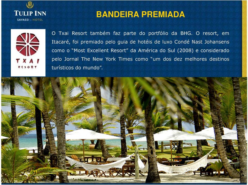 Johansens como o Most Excellent Resort da América do Sul (2008) e