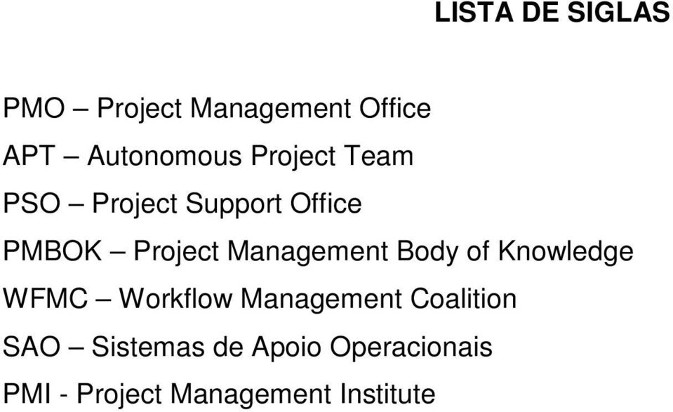 Management Body of Knowledge WFMC Workflow Management