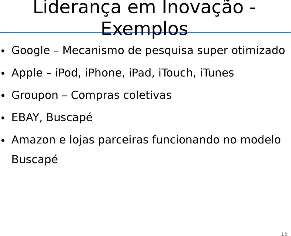 itouch, itunes Groupon Compras coletivas EBAY,