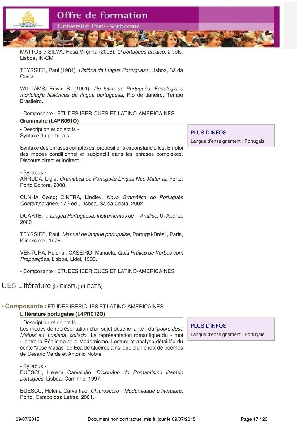Syntaxe des phrases complexes, propositions circonstancielles. Emploi des modes conditionnel et subjonctif dans les phrases complexes. Discours direct et indirect.