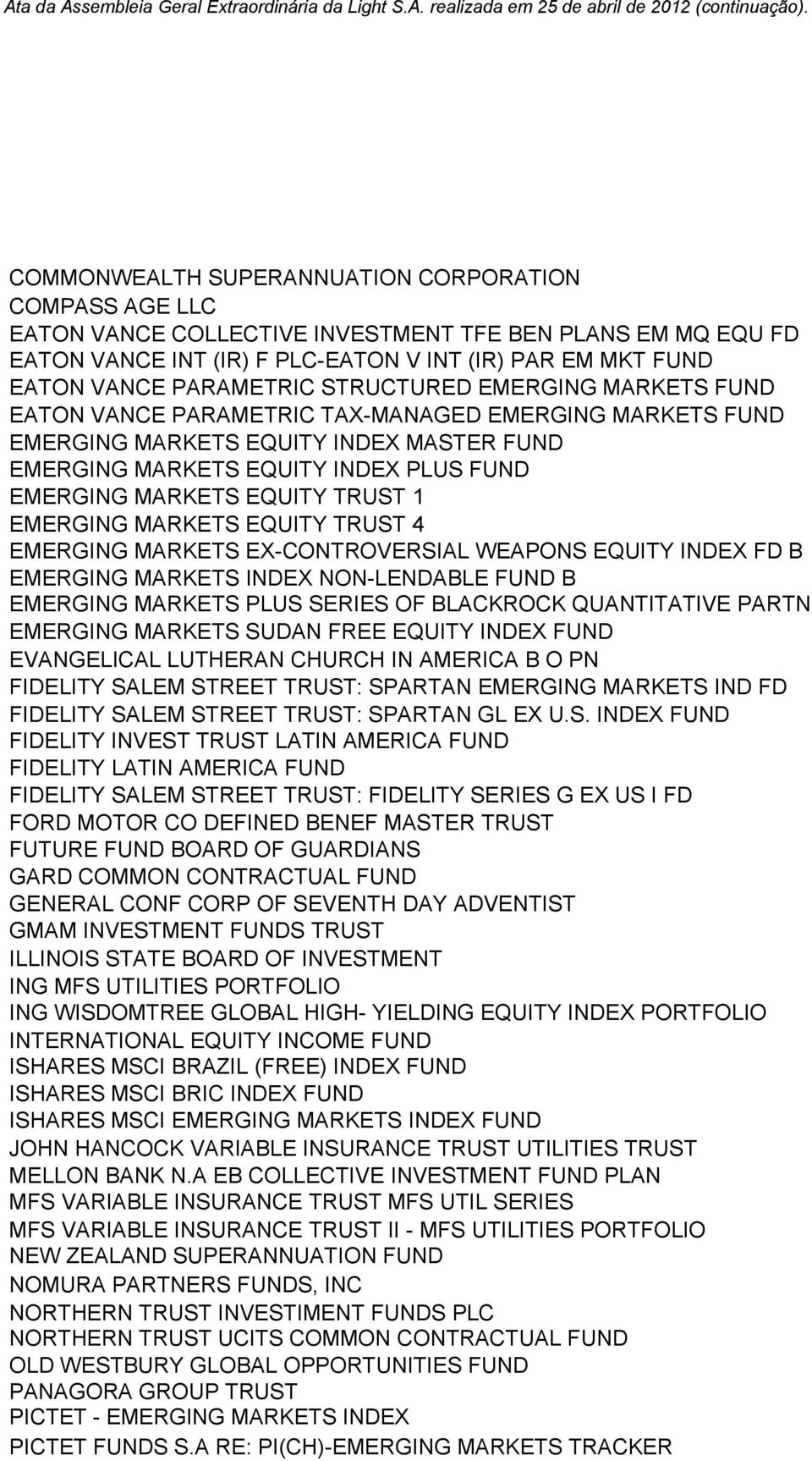 TRUST 1 EMERGING MARKETS EQUITY TRUST 4 EMERGING MARKETS EX-CONTROVERSIAL WEAPONS EQUITY INDEX FD B EMERGING MARKETS INDEX NON-LENDABLE FUND B EMERGING MARKETS PLUS SERIES OF BLACKROCK QUANTITATIVE