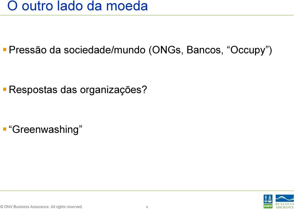 (ONGs, Bancos, Occupy )