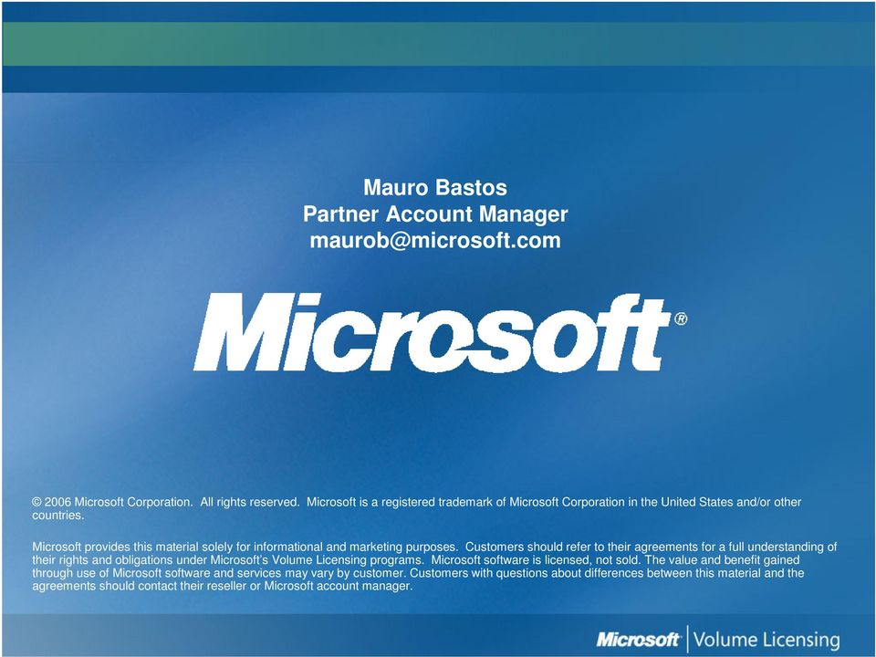 Microsoft provides this material solely for informational and marketing purposes.