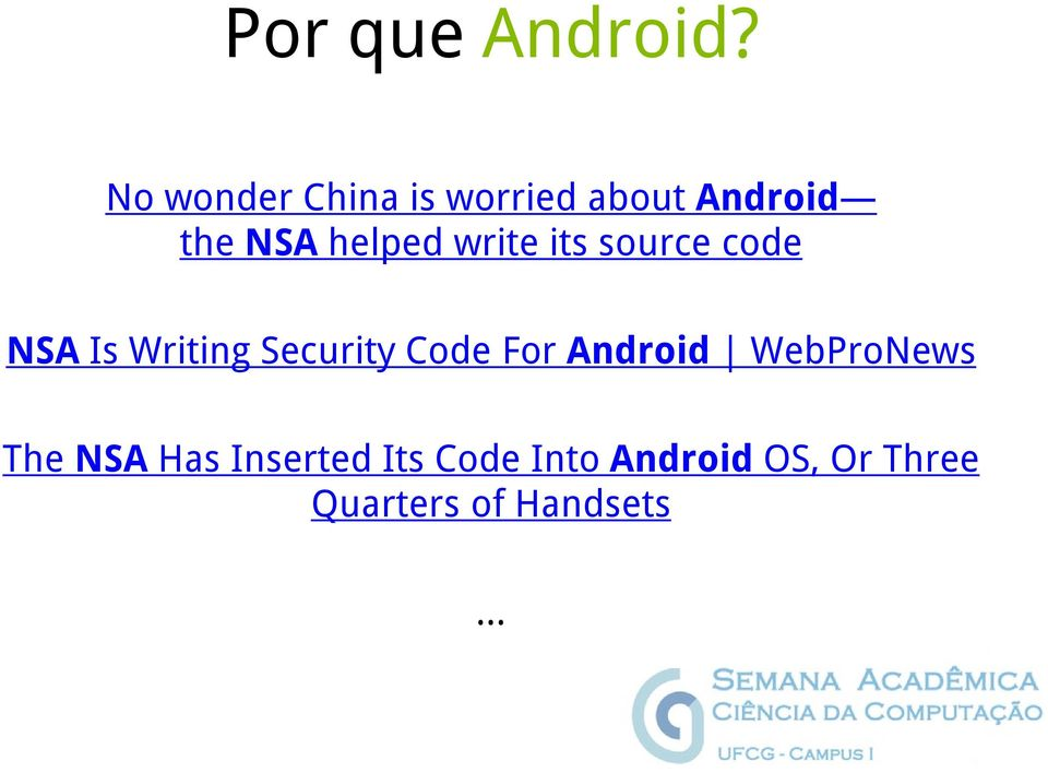 write its source code NSA Is Writing Security Code For