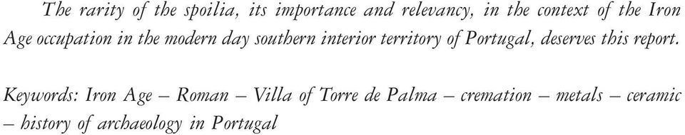 territory of Portugal, deserves this report.