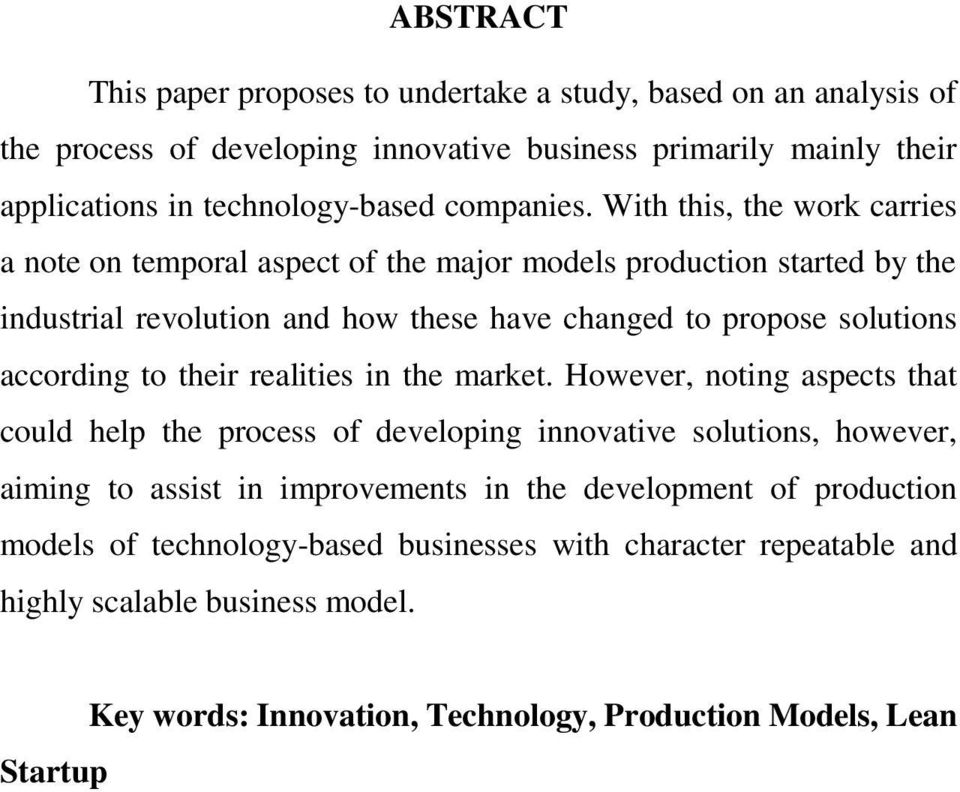 With this, the work carries a note on temporal aspect of the major models production started by the industrial revolution and how these have changed to propose solutions according to