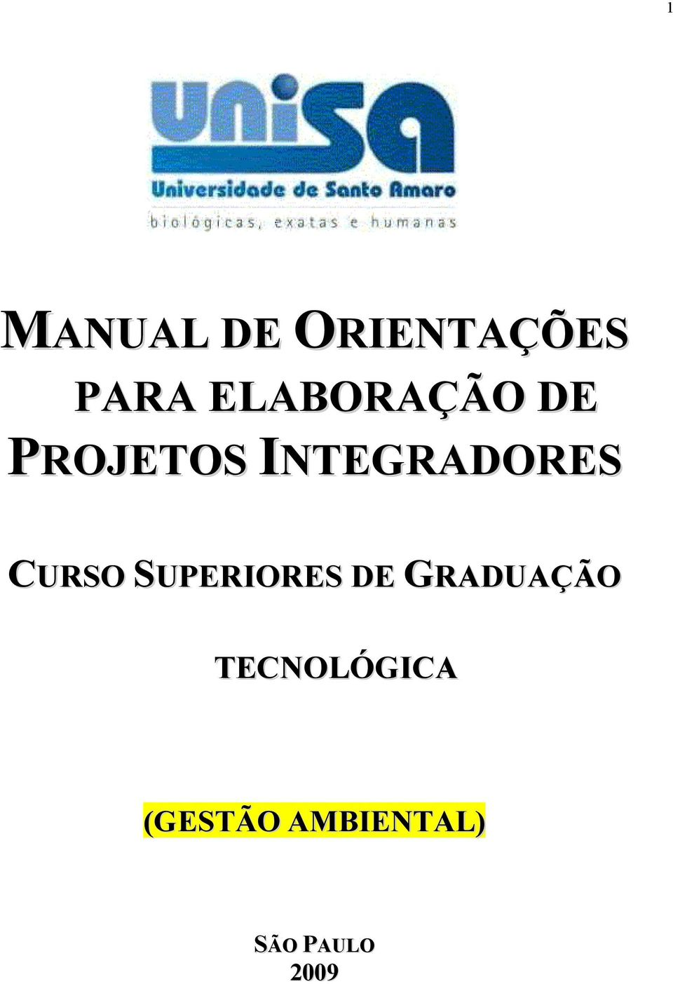 INTEGRADORES CURSO SUPERIORES DE