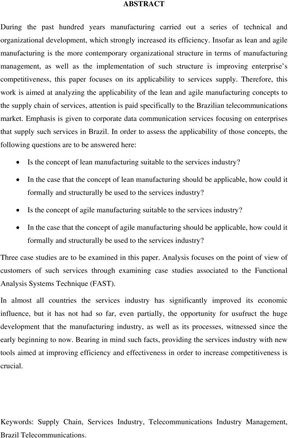s competitiveness, this paper focuses on its applicability to services supply.