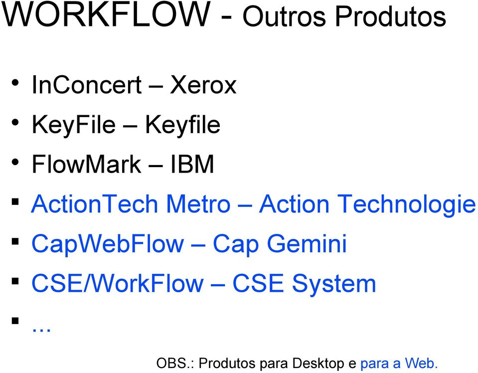 Action Technologie CapWebFlow Cap Gemini