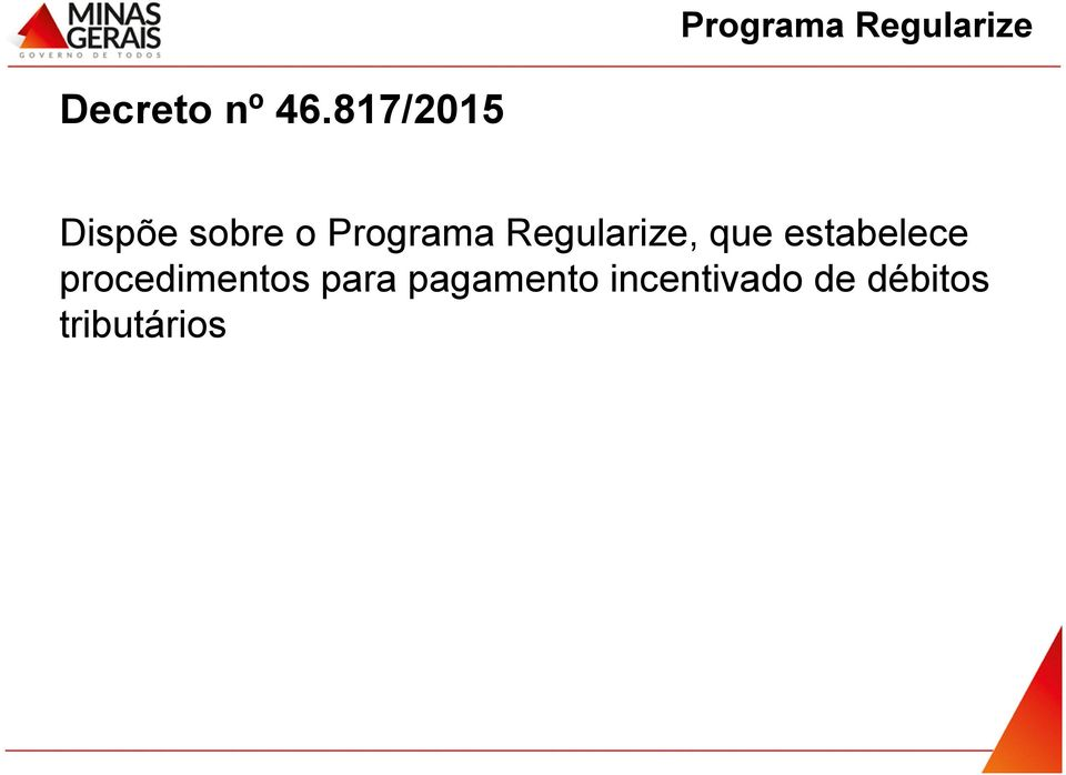 Regularize, que estabelece