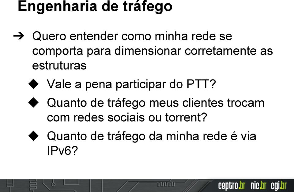 pena participar do PTT?