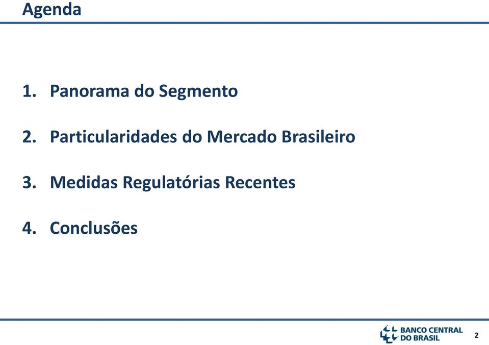 Particularidades do Mercado
