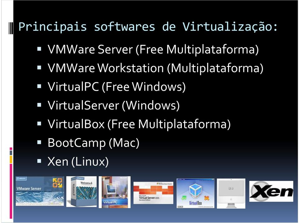 (Multiplataforma) VirtualPC (Free Windows)