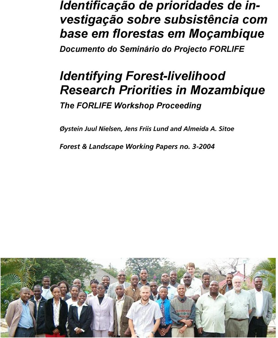 Forest-livelihood Research Priorities in Mozambique The Workshop Proceeding