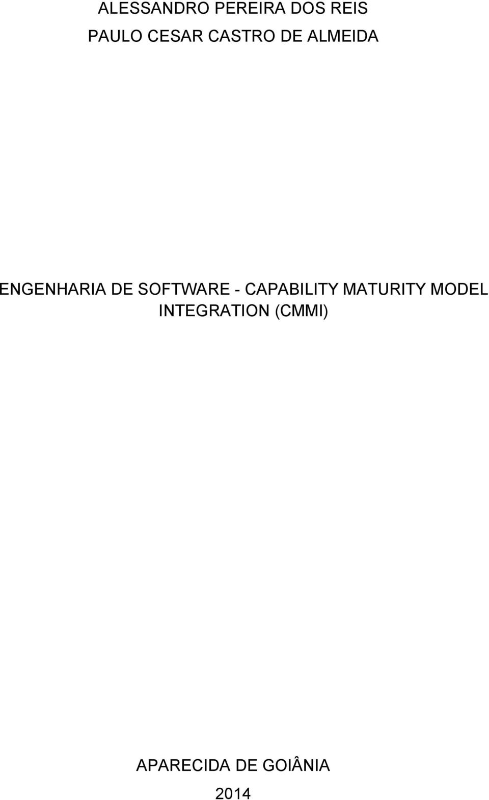 SOFTWARE - CAPABILITY MATURITY MODEL