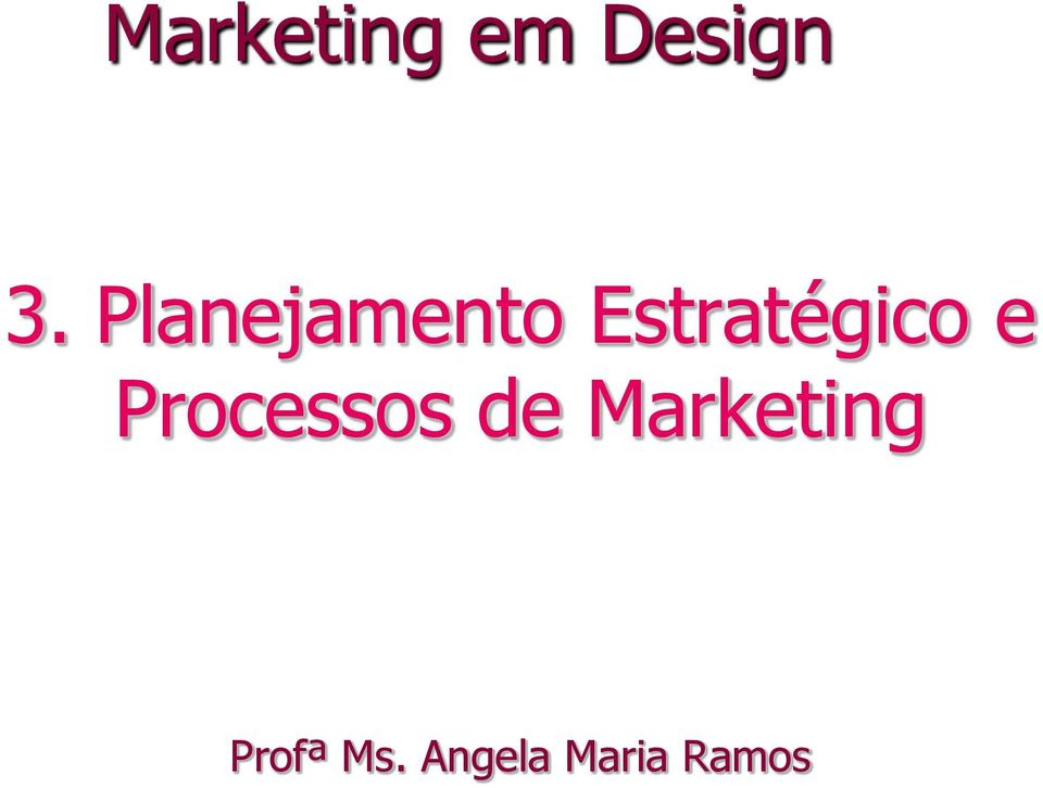 e Processos de Marketing
