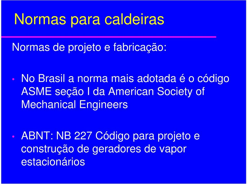 American Society of Mechanical Engineers ABNT: NB 227