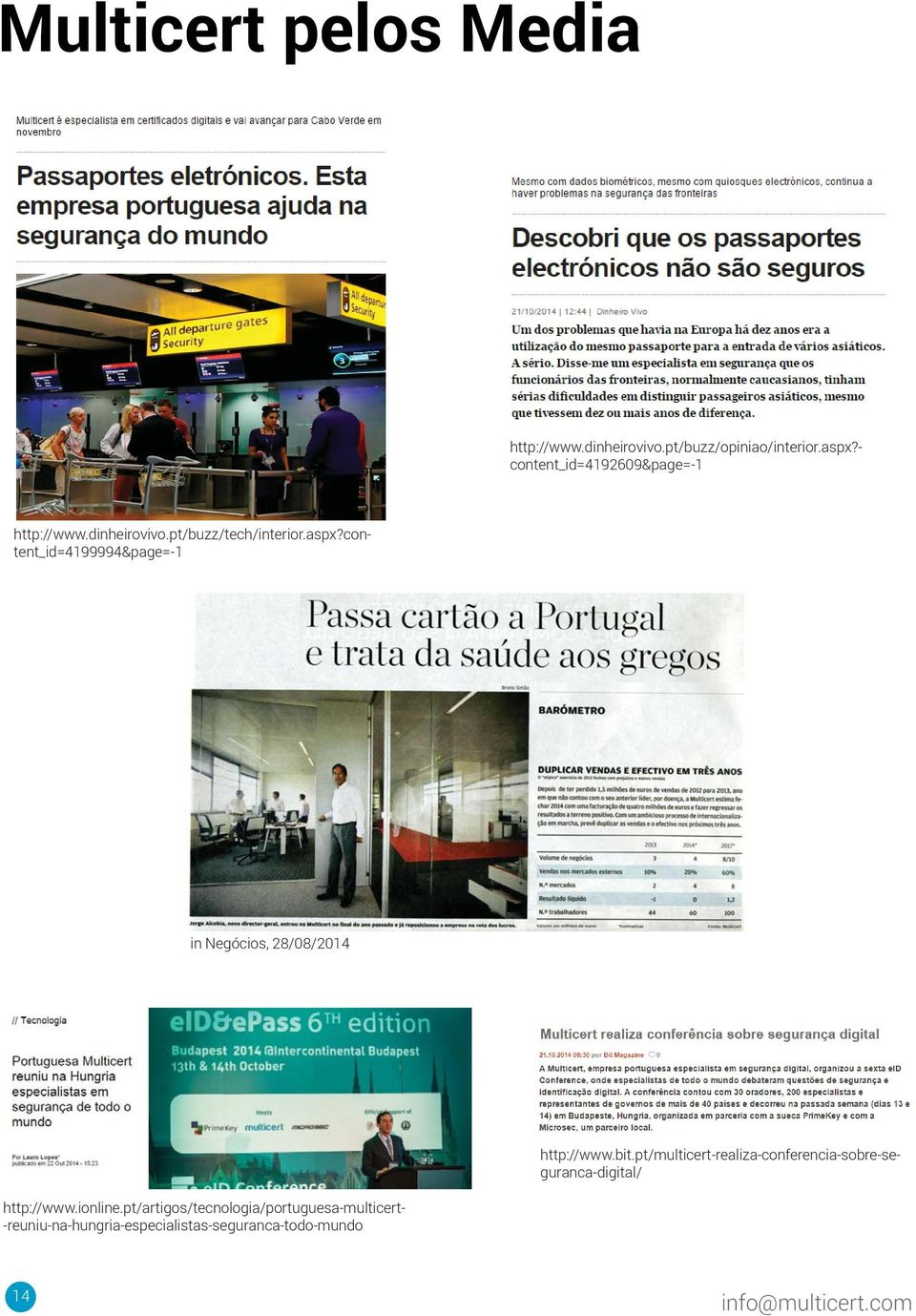 - content_id=4192609&page=-1 in Negócios, 28/08/2014 http://www.bit.