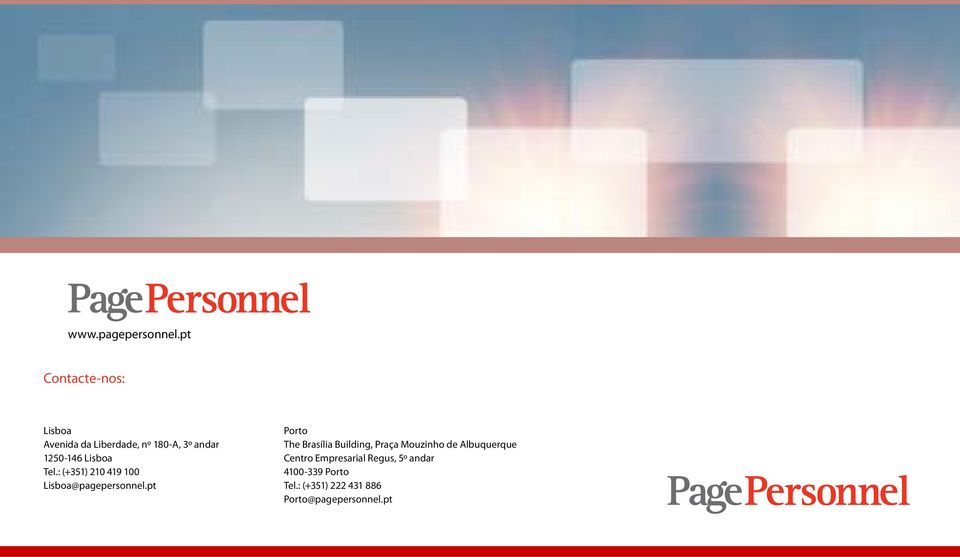 Lisboa Tel.: (+351) 210 419 100 Lisboa@pagepersonnel.