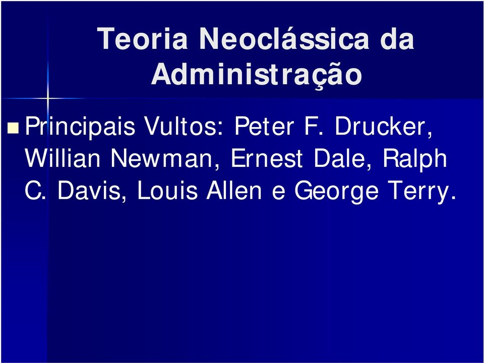 Drucker, Willian Newman, Ernest