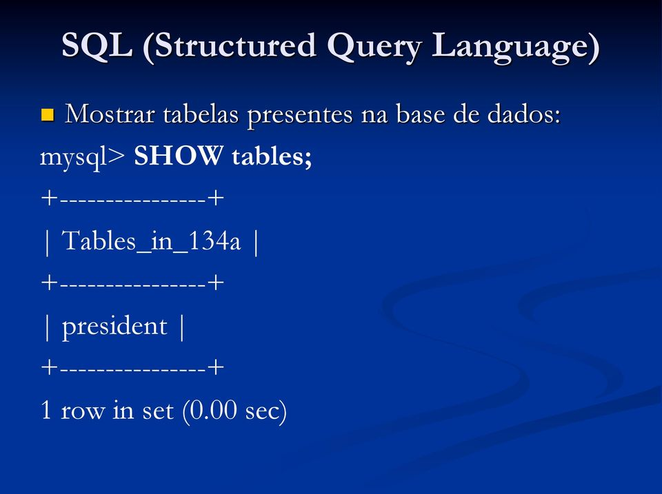 +----------------+ Tables_in_134a