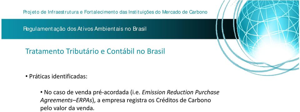 Emission Reduction Purchase Agreements ERPAs), a