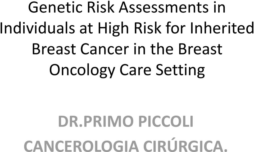 Cancer in the Breast Oncology Care