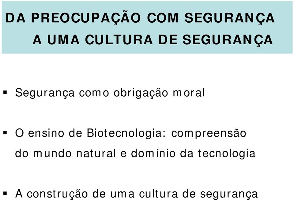 de Biotecnologia: compreensão do mundo natural e