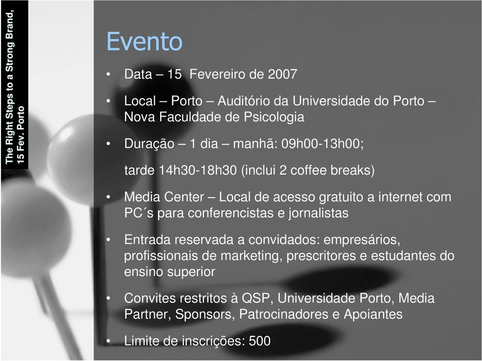 09h00-13h00; tarde 14h30-18h30 (inclui 2 coffee breaks) Media Center Local de acesso gratuito a internet com PC s para conferencistas e
